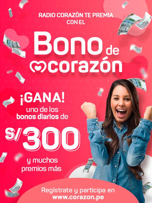 ¡Radio Corazón te regala bonos de 300 soles todos los días y muchos premios más!